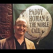 Paddy Homan and the Noble Call